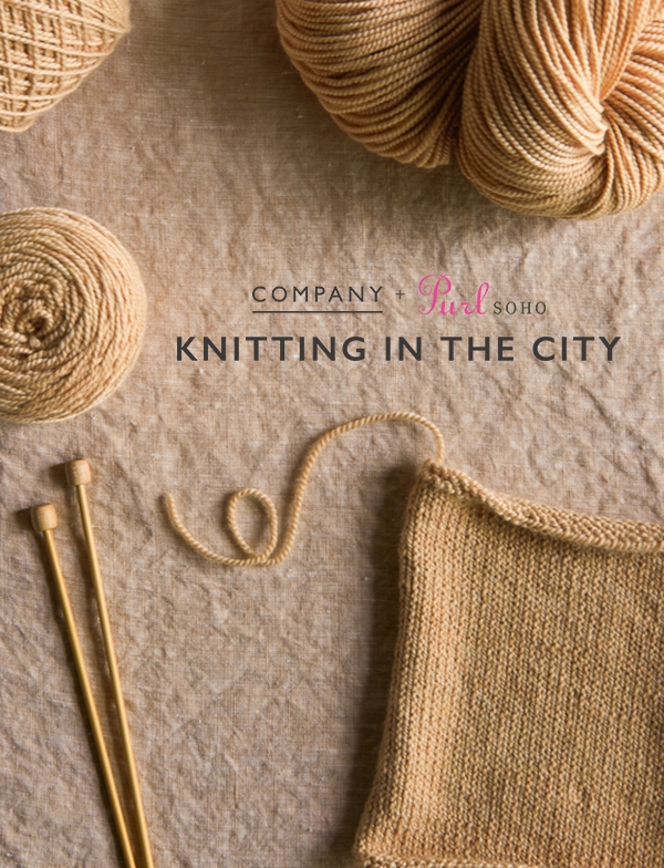 Company + Purl Soho: Knitting in the City | Purl Soho