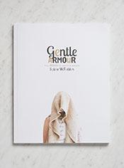 Gentle Armour by Sylvia McFadden