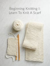 Beginning Knitting 1: Learn-to-Knit Scarf, Wednesdays, February 15, 22 + March, 6:30-8:30pm