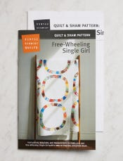 Free-Wheeling Single Girl Quilt + Sham Pattern