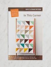 In This Corner Quilt + Sham Pattern