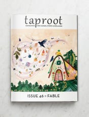 Taproot Magazine, 46 : Fable, August 2021