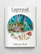 Taproot, Issue 45: Play
