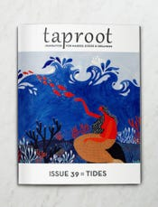 Taproot, Issue 39: Tides